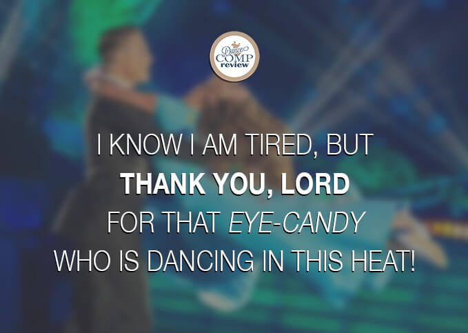 I-know-I-am-tired,-but-Thank-You,-Lord-for-that-eye-candy-who-is-dancing-in-this-heat!