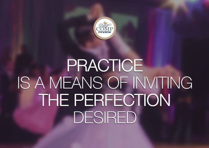 practice-is-a-means-of-inviting-the-perfection-desired