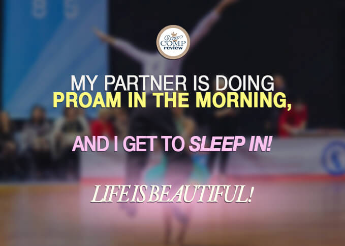 8-My-partner-is-doing-ProAm-in-the-morning,-and-I-get-to-sleep-in!--Life-is-beautiful!